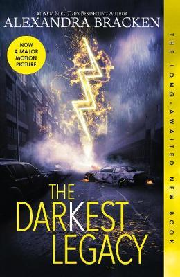 The Darkest Legacy (The Darkest Minds, Book 4) by Alexandra Bracken