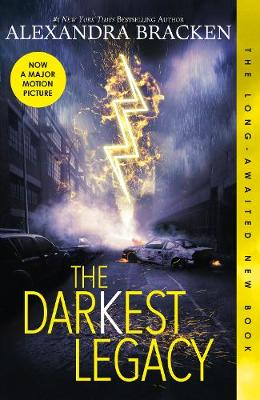 The Darkest Legacy (The Darkest Minds, Book 4) by Alexandra Bracken