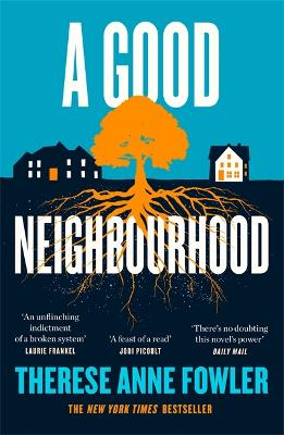A Good Neighbourhood: The powerful New York Times bestseller about star-crossed love... book