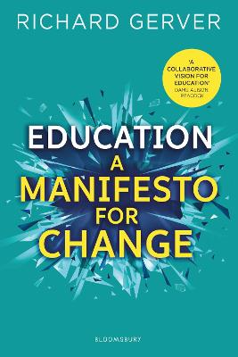 Education: A Manifesto for Change book