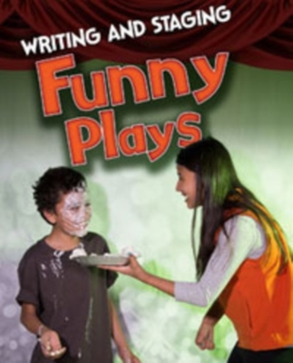Writing and Staging Funny Plays by Charlotte Guillain