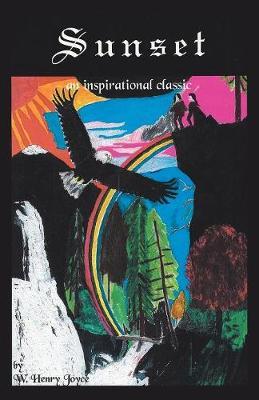 Sunset: An Inspirational Classic by Joyce Henry