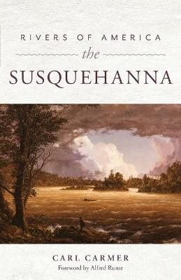 Rivers of America: The Susquehanna book