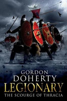 Legionary by Gordon Doherty