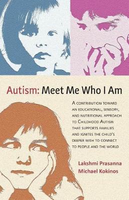Autism─meet Me Who I Am by Dr Lakshmi Prasanna