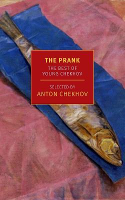 The Prank by Anton Chekhov