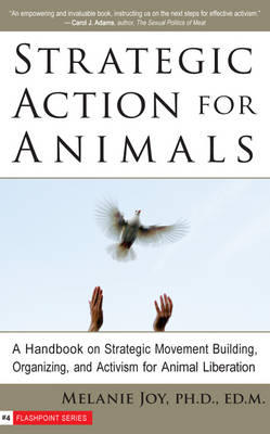 Strategic Action for Animals by Melanie Joy
