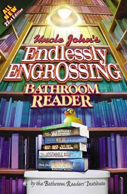 Uncle John's Endlessly Engrossing Bathroom Reader by Bathroom Readers' Institute