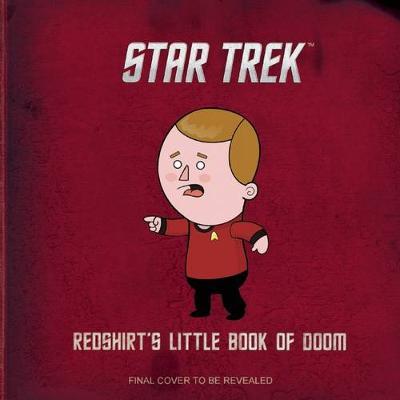 Star Trek: Redshirt's Little Book Of Doom by Robb Pearlman