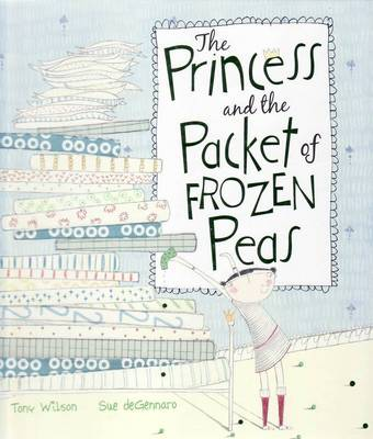 Princess and the Packet of Frozen Peas by Tony Wilson