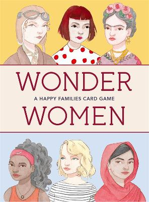 Wonder Women: A Happy Families Card Game:A Happy Families Card Ga by Isabel Thomas