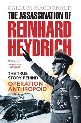 Assassination of Reinhard Heydrich by Callum MacDonald