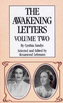 The Awakening Letters Volume Two by Cynthia Sandys