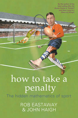How to Take a Penalty by Rob Eastaway