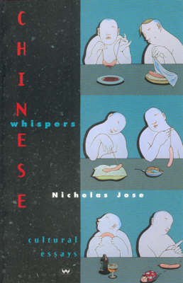 Chinese Whispers by Nicholas Jose
