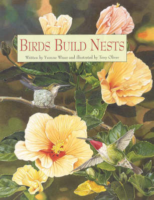 Birds Build Nests by Yvonne Winer