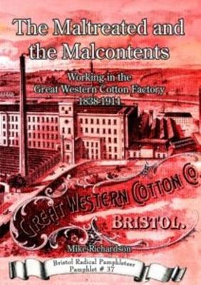 The Maltreated and the Malcontents by Mike Richardson