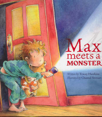 Max Meets a Monster by Tracey Hawkins