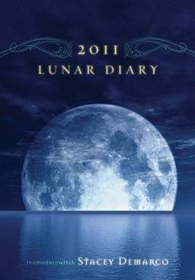 Lunar Diary: 2011 by Stacey Demarco