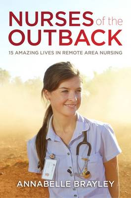 Nurses of the Outback by Andris Apse