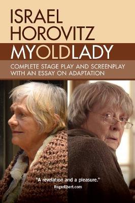 My Old Lady by Israel Horovitz