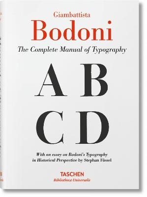 Bodoni: Manual of Typography by Stephan Fussel