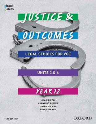 Justice and Outcomes VCE Legal Studies Unit 3&4 Student book + obook assess by Lisa Filippin