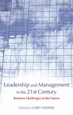 Leadership and Management in the 21st Century book