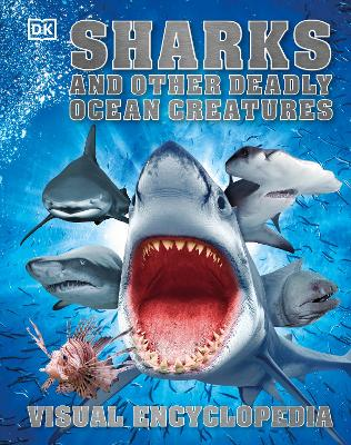 Sharks and Other Deadly Ocean Creatures by DK