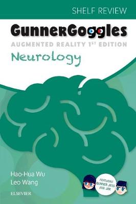 Gunner Goggles Neurology: Honors Shelf Review by Hao-Hua Wu