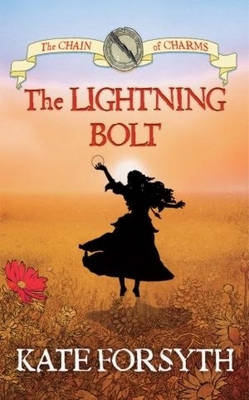 Lightning Bolt by Kate Forsyth