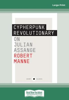 Cypherpunk Revolutionary: On Julian Assange book