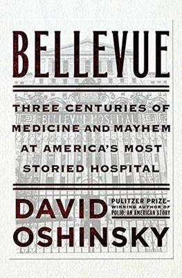 Bellevue by David Oshinsky