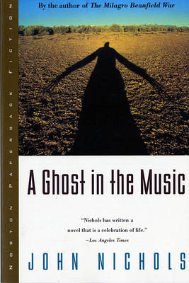 Ghost in the Music by John Nichols