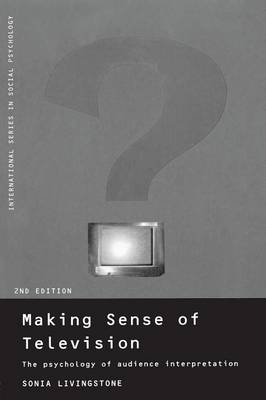 Making Sense of Television by Sonia Livingstone