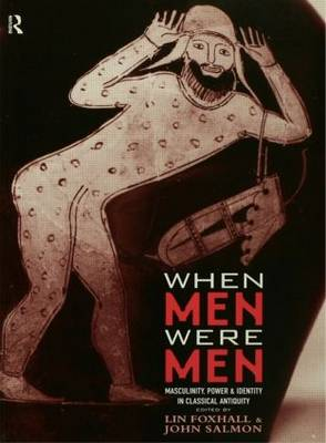 When Men Were Men by Lin Foxhall