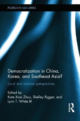 Democratization in China, Korea and Southeast Asia? book