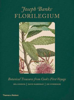 Joseph Banks' Florilegium by David Mabberley