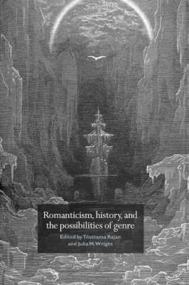 Romanticism, History, and the Possibilities of Genre book