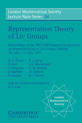 Representation Theory of Lie Groups by M. F. Atiyah