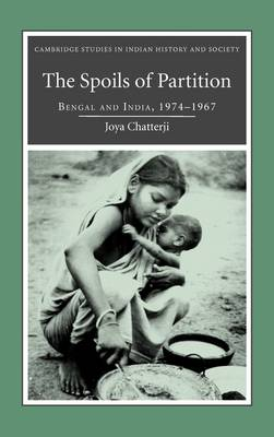 The Spoils of Partition by Joya Chatterji