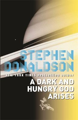 Dark and Hungry God Arises by Stephen Donaldson