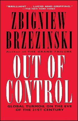 Out of Control by Zbigniew Brzezinski