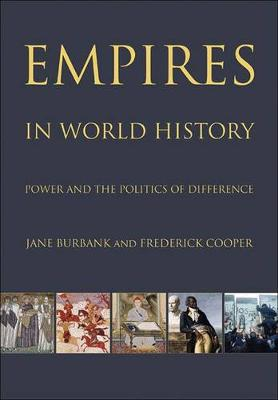 Empires in World History by Jane Burbank