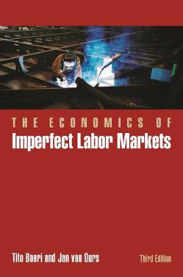 The Economics of Imperfect Labor Markets, Third Edition by Tito Boeri