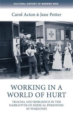 Working in a World of Hurt by Carol Acton