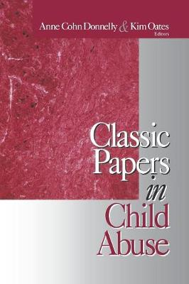 Classic Papers in Child Abuse by Kim Oates