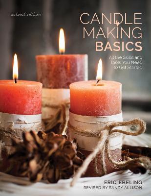 Candle Making Basics by Eric Ebeling
