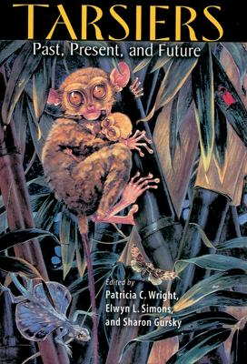 Tarsiers by Patricia C. Wright