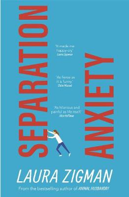 Separation Anxiety: 'Exactly what I needed for a change of pace, funny and charming' - Judy Blume book